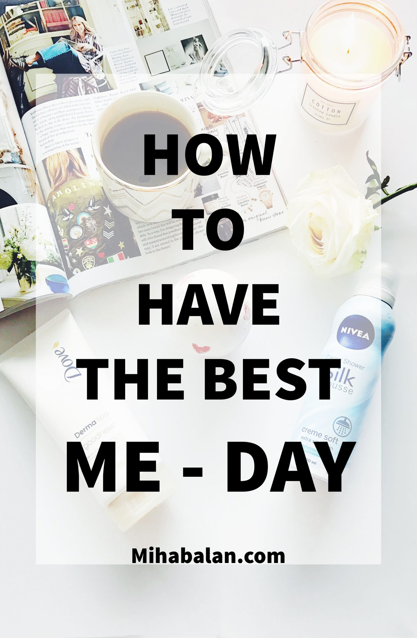 How to have the best Me-day