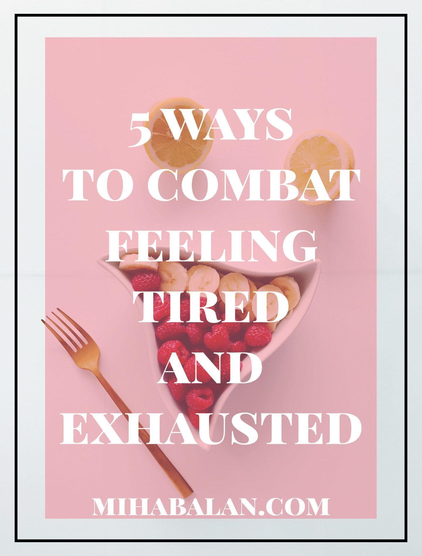 combat feeling tired and exhausted