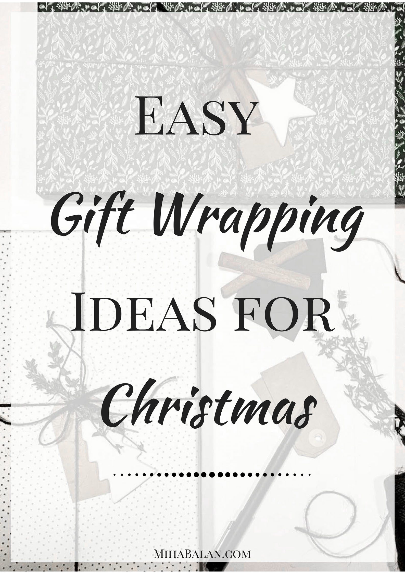 Easy Gift Wrapping Ideas For Christmas copy
