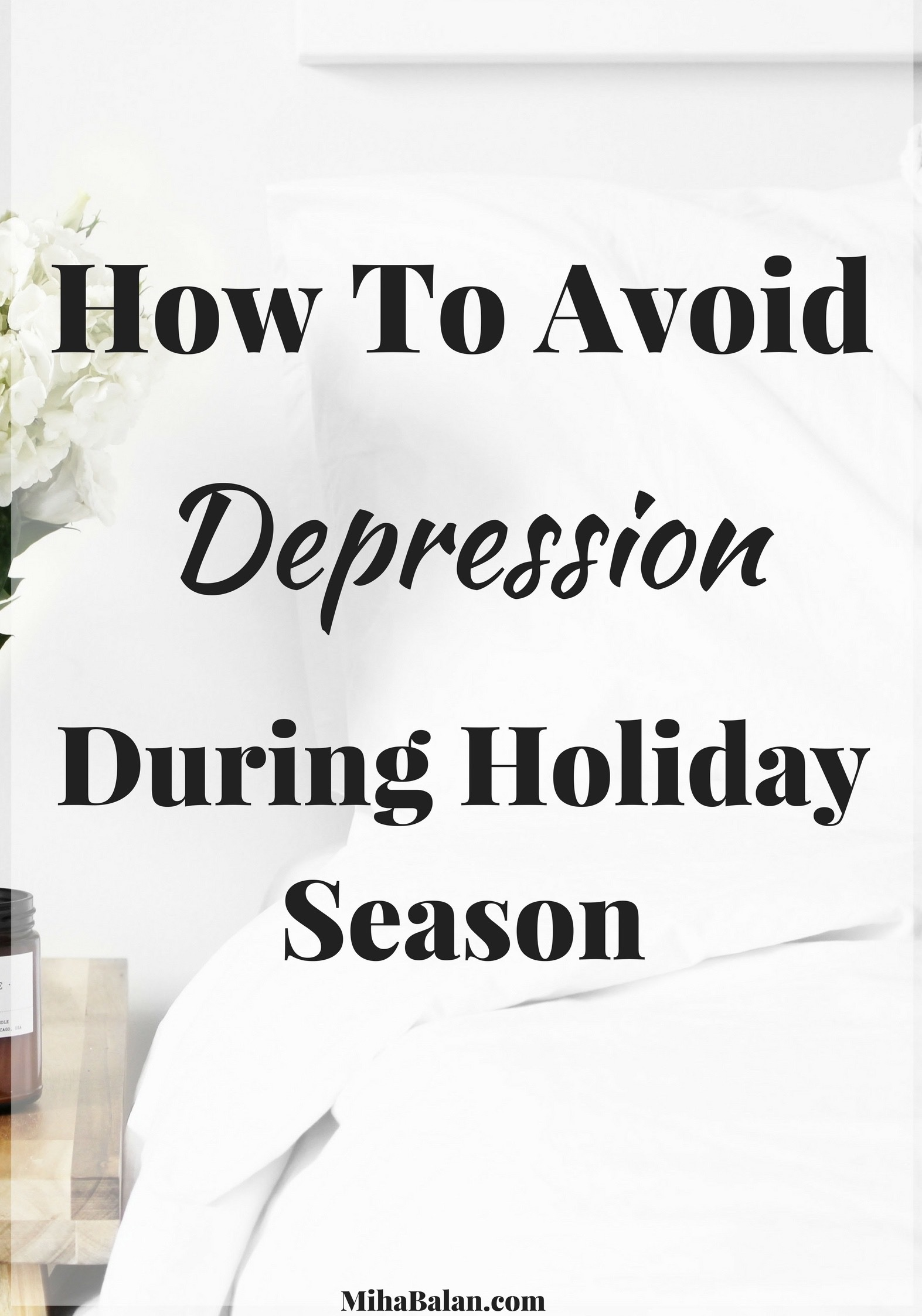 How To Avoid depression during holiday season