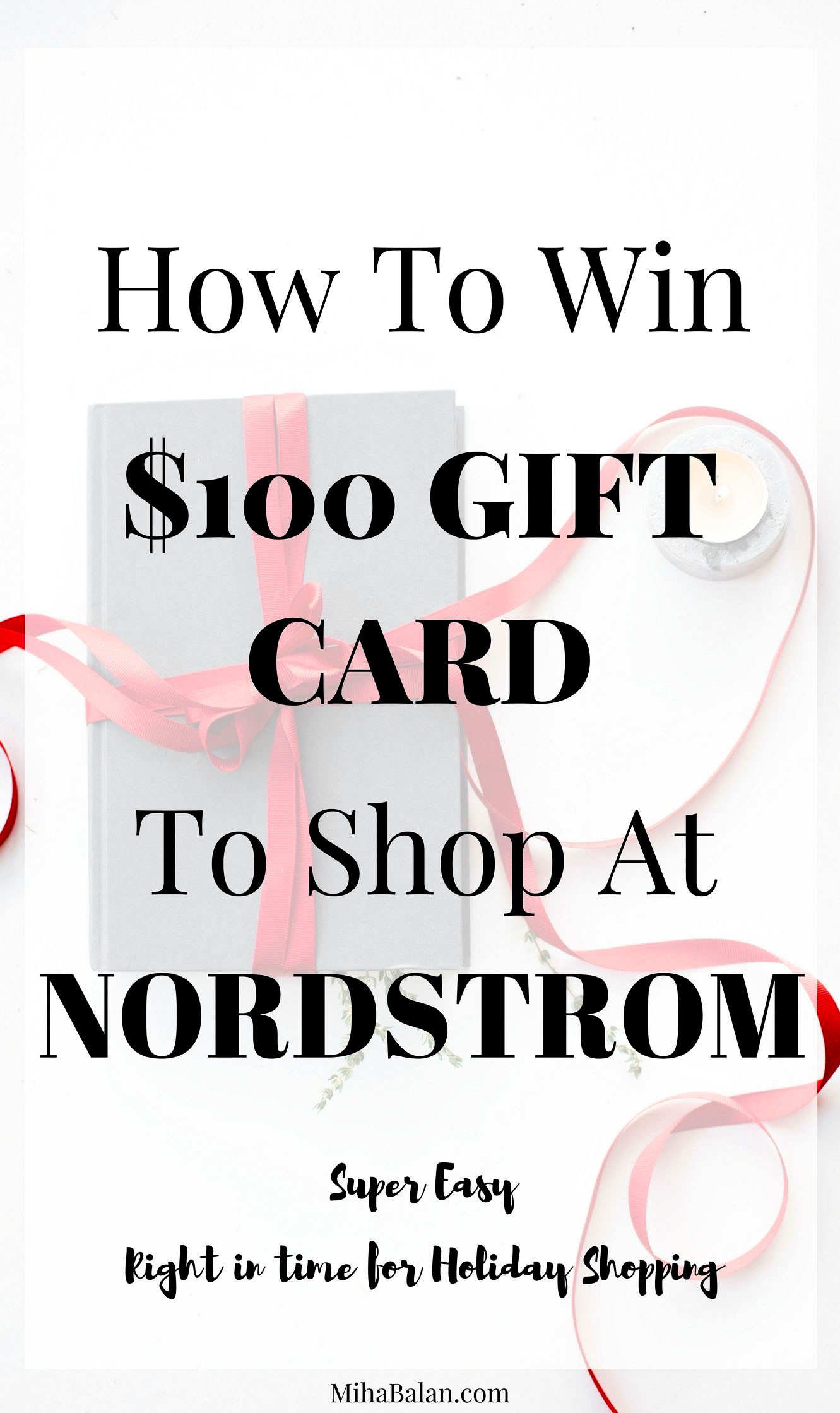 How To Win $100 GIFT CARD TO SHOP AT NORDSTROM, GIVEAWAY, CONTEST, CHRISTMAS SHOPPING, HOLIDAY SHOPPING, GIFTS FOR HIM AND HER copy